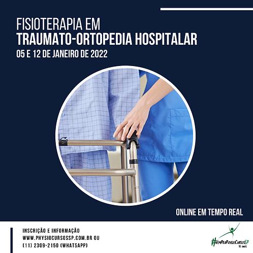 Fisioterapia em Traumato-Ortopedia Hospitalar