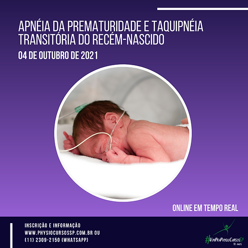 Apnéia da prematuridade e taquipnéia transitória do recém-nascido