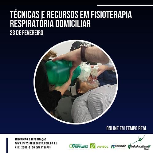 Técnicas e Recursos em Fisioterapia Respiratória Domiciliar