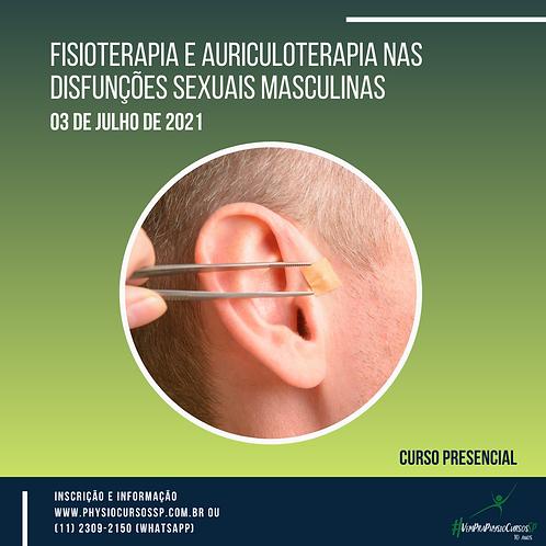 Fisioterapia e Auriculoterapia nas Disfunções Sexuais Masculinas