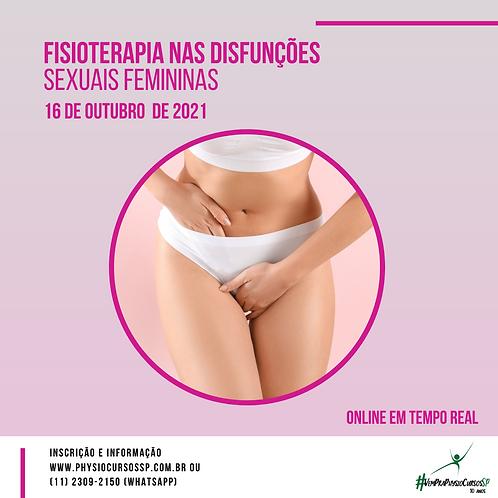 Fisioterapia nas Disfunções Sexuais Femininas - Outubro