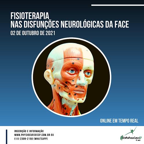 Fisioterapia nas Disfunções Neurológicas da Face