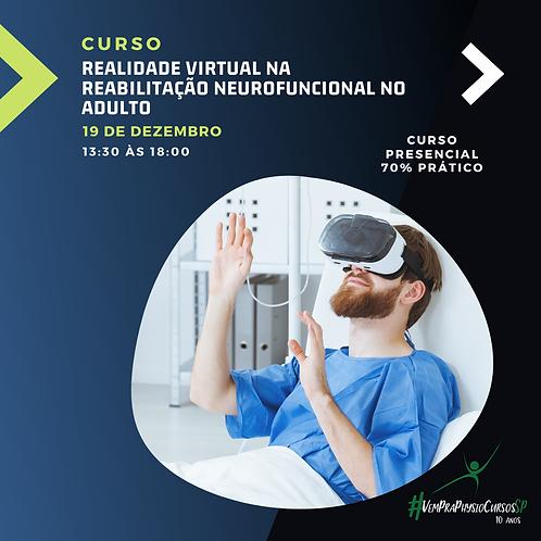 Realidade Virtual na Reabilitação Neurofuncional no Adulto