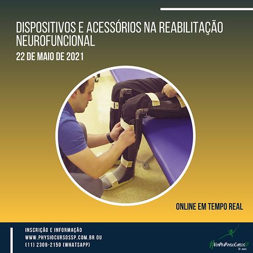 Dispositivos e Acessórios na Reabilitação Neurofuncional