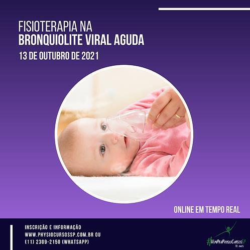 Fisioterapia na Bronquiolite Viral Aguda