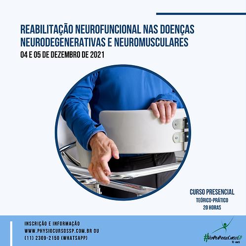 Reabilitação Neurofuncional nas Doenças Neurodegenerativas e Neuromusculares