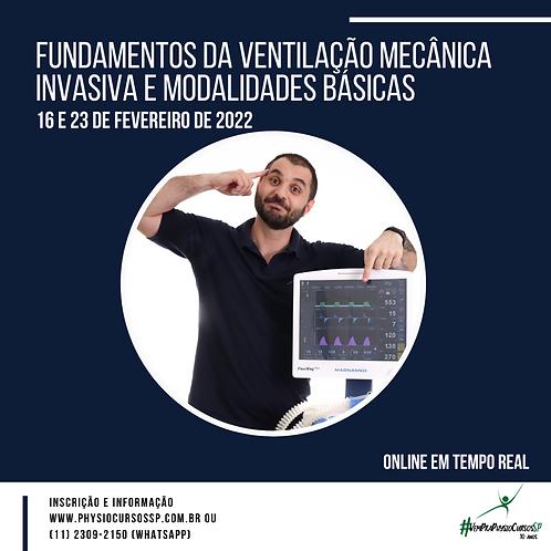Fundamentos da Ventilação Mecânica Invasiva e Modalidades Básicas