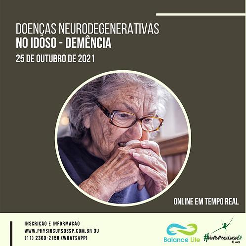 Doenças Neurodegenerativas no Idoso - Demência