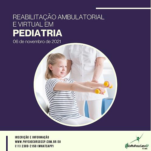 Reabilitação Ambulatorial e Virtual em Pediatria