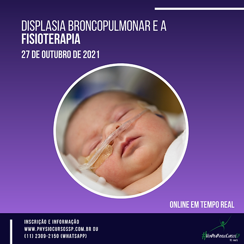 Displasia Broncopulmonar e a Fisioterapia