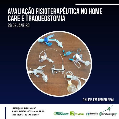 Avaliação Fisioterapêutica no Home Care e Traqueostomia