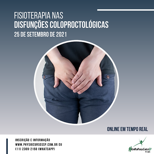 Fisioterapia nas Disfunções Coloproctológicas
