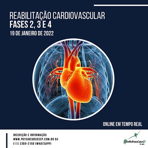 Reabilitação Cardiovascular - Fase 2, 3 e 4