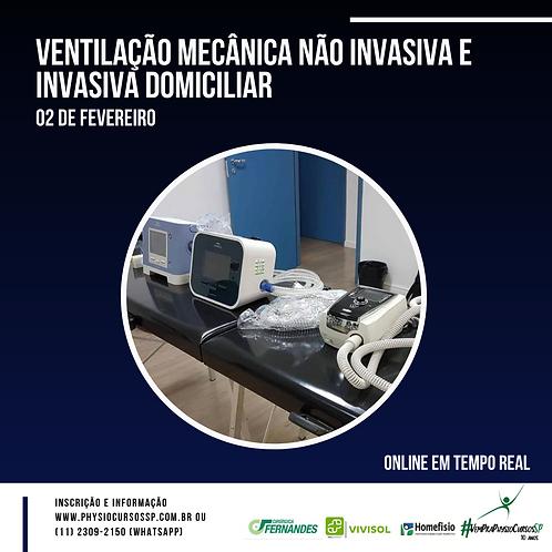 Ventilação mecânica não invasiva e invasiva domiciliar