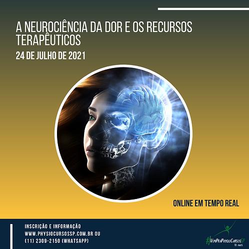 A Neurociência da Dor e os Recursos Terapêuticos