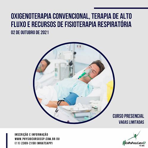 Oxigenoterapia, Terapia de Alto Fluxo e Recursos de Fisioterapia Respiratória