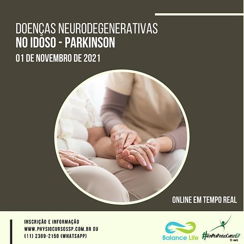 Doenças Neurodegenerativas no Idoso - Parkinson