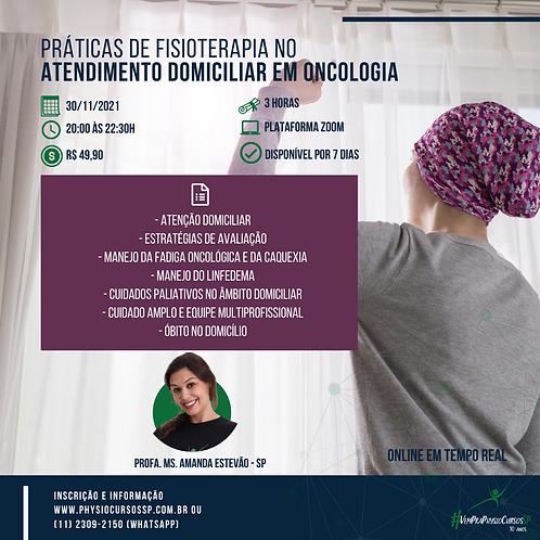 Práticas de Fisioterapia no Atendimento Domiciliar em Oncologia