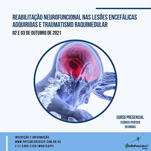 Reabilitação Neurofuncional nas Lesões Encefálicas Adquiridas e TRM
