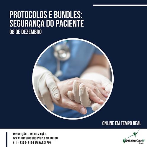 Protocolos e Bundles: Segurança do Paciente