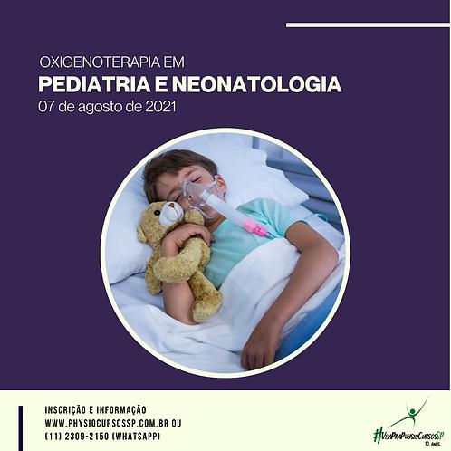 Oxigenoterapia em Pediatria e Neonatologia