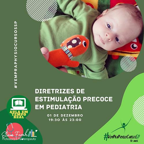 Diretrizes de Estimulação Precoce em Pediatria