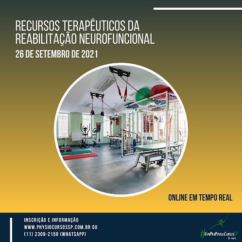 Recursos Terapêuticos da Reabilitação Neurofuncional