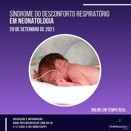 Síndrome do Desconforto Respiratório em Neonatologia