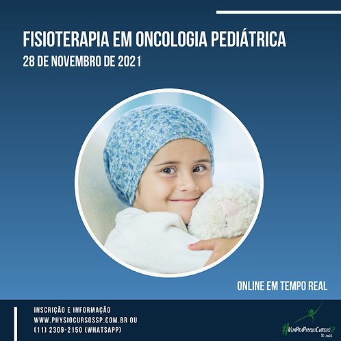 Fisioterapia em Oncologia Pediátrica