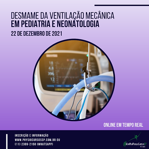 Desmame da VM em Pediatria e Neonatologia