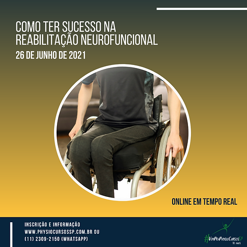 Como ter sucesso na Reabilitação Neurofuncional