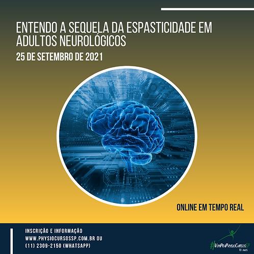 Entendendo a Sequela da Espasticidade em Adultos Neurológicos