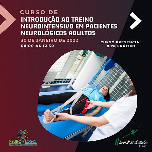 Introdução ao Treino Neurointensivo em Pacientes Neurológicos Adultos