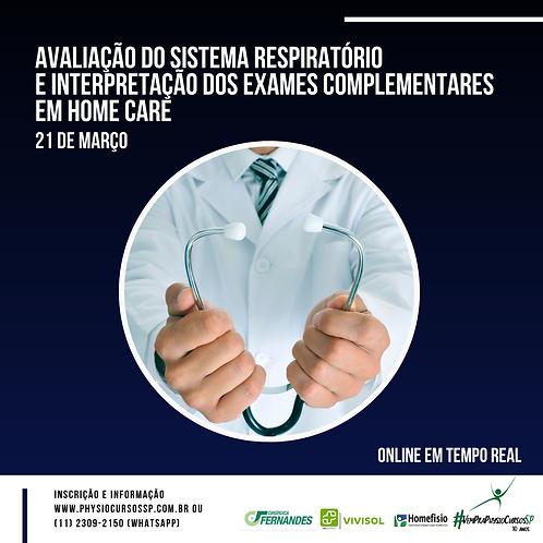 Avaliação do sistema respiratório e interpretação dos exames comp. em Home Care