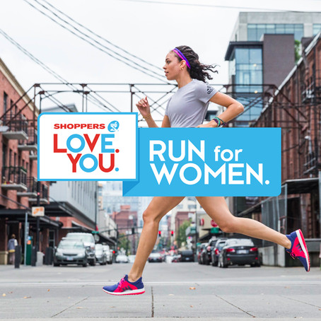 SHOPPERS LOVE. YOU - RUN FOR WOMEN.
