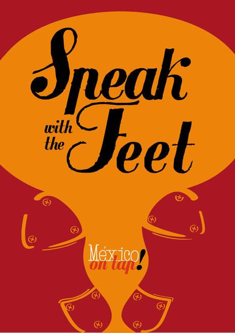SPEAK WITH THE FEET