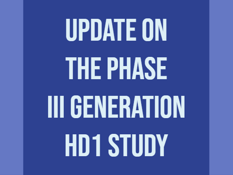 Update on the Phase III GENERATION HD1 study