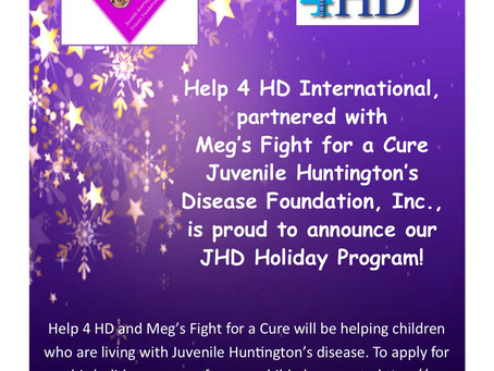 Help 4 HD and Meg's Fight 4 a Cure Holiday JHD Program