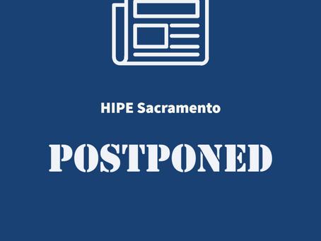 HIPE Day Sacramento, Postponed