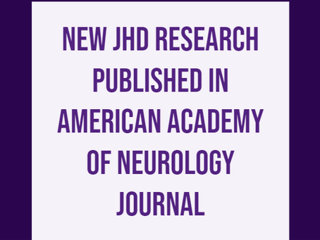 New JHD Research Published In American Academy of Neurology Journal
