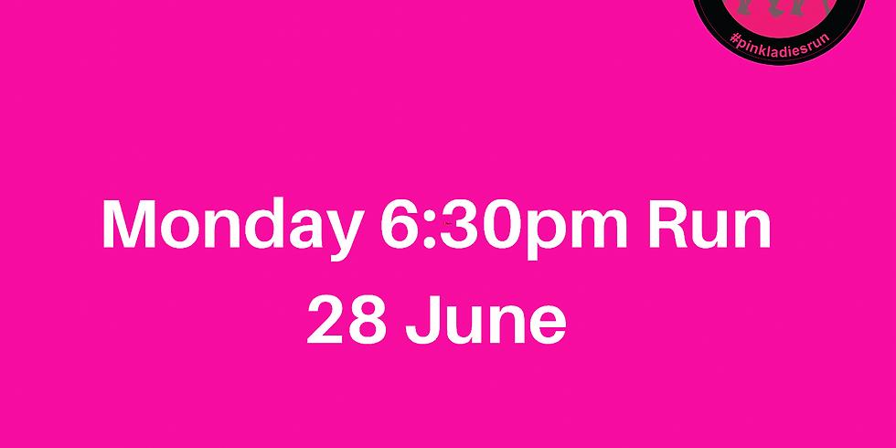 Monday 6:30pm Run 28 June