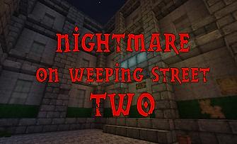 Nightmare on Weeping Street 2