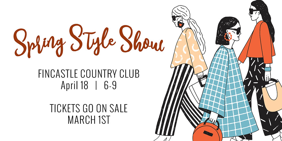 Spring Style Show 2020 - POSTPONED