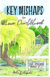 Key Mishaps in Lower Dimblebrook by Julie Butterfield