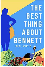 The Best Thing about Bennett by Irene Wittig