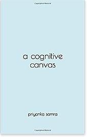 A Cognitive Canvas by Priyanka Samra