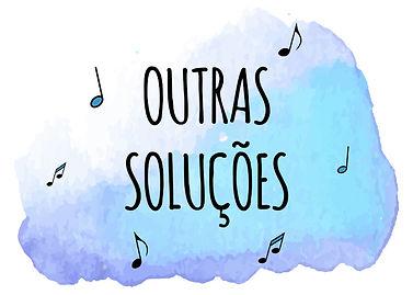 Outras Soluções Lar da Música