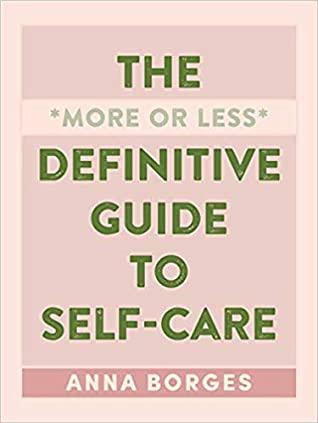 """The """"More or Less"""" Definitive Guide to Self-Care"""