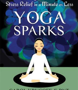 Yoga Sparks - Carol Krucoff
