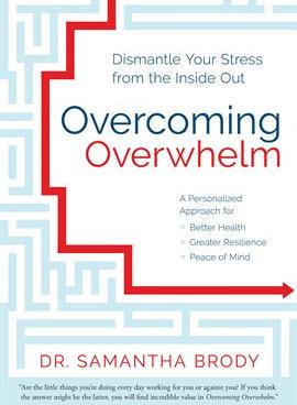 Overcoming Overwhelm - Samantha Brody